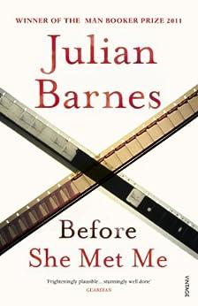 Before She Met Me by [Barnes, Julian]