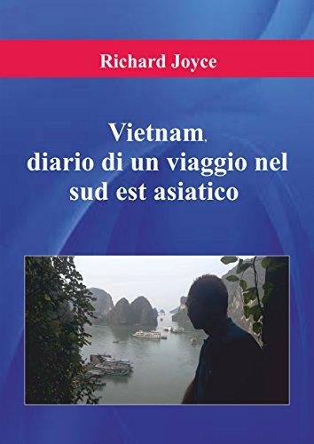 Vietnam Diario Di Un Viaggio Nel Sud Est Asiatico