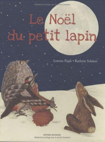 Le Noël du petit lapin par Lorenz Pauli, Kathrin Schärer