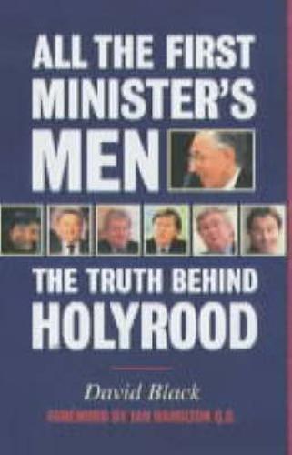 All the First Minister's Men por David Black