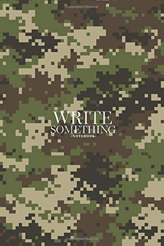Notebook - Write something: Woodland summer camouflage notebook, Daily Journal, Composition Book Journal, College Ruled Paper, 6 x 9 inches (100sheets) -