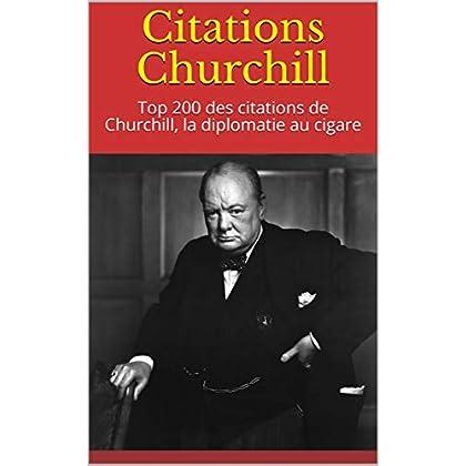 Citations Churchill: Top 200 des citations de Churchill, la diplomatie au cigare