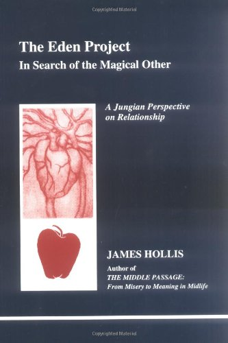 the-eden-project-in-search-of-the-magical-other-jungian-perspective-on-relationship-studies-in-jungi