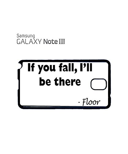 If You Fall I will Be There Floor Funny Cool Comic Droll Mobile Phone Case Samsung Galaxy S4 Mini Black Noir