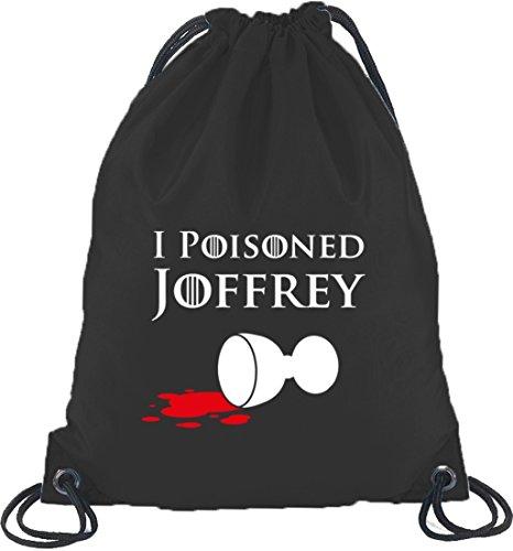 Shirtstreet24, I Poisoned Joffrey, Turnbeutel Rucksack Sport Beutel Schwarz