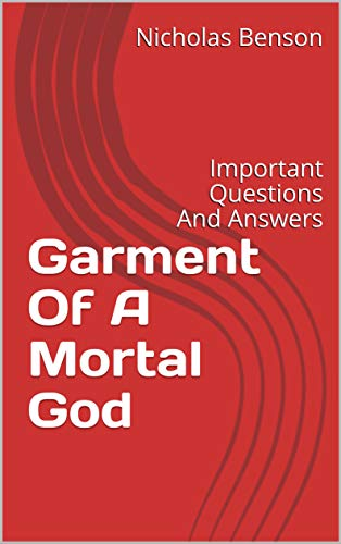 Garment Of A Mortal God: Important Questions And Answers (English Edition)