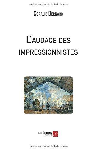 L'audace des impressionnistes