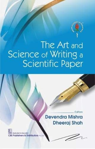 THE ART AND SCIENCE OF WRITING A SCIENTIFIC PAPER (PB 2020)