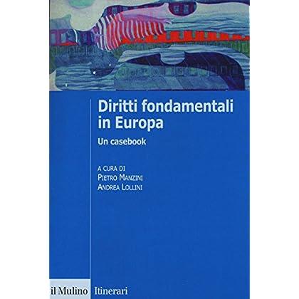 Diritti Fondamentali In Europa. Un Casebook