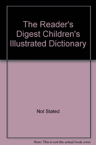 The Reader's Digest Children's Illustrated Dictionary