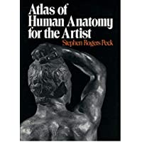 Atlas of Human Anatomy for the Artist: 689 (Galaxy Books)
