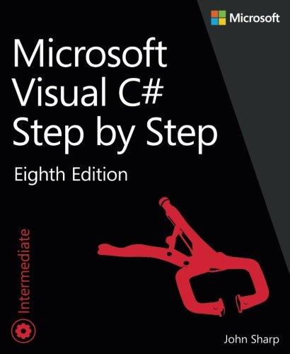 Microsoft Visual C# Step by Step