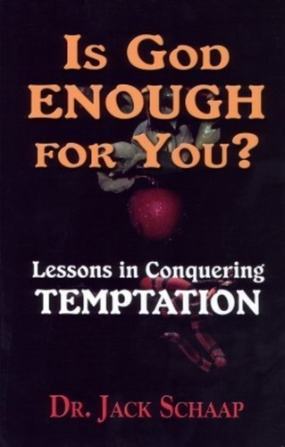 Is God Enough for You by dr jack schaap (2008-05-03) (Jack Schaap)