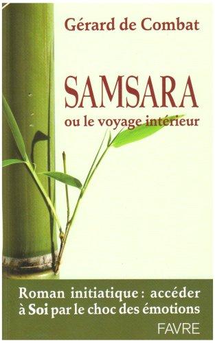 Samsara : Ou le voyage intérieur par Gérard de Combat