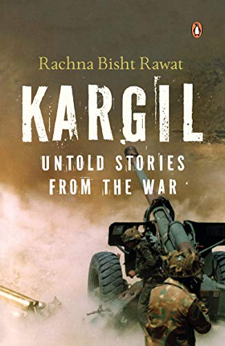 Kargil: Untold Stories from the War