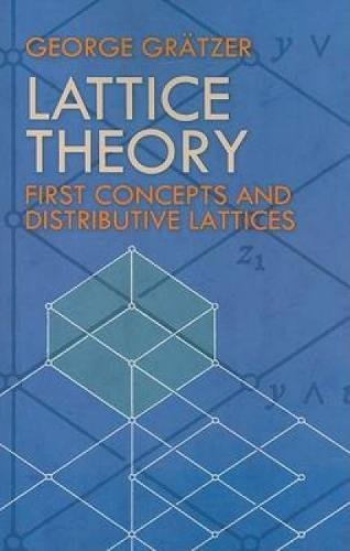 Lattice Theory: First Concepts and Distributive Lattices (Dover Books on Mathematics) por George Gratzer