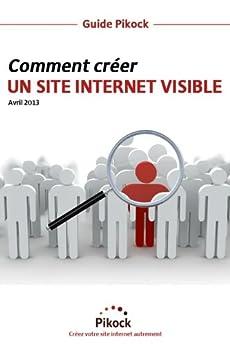 Comment créer un site internet visible par [Mathieu, François, Chan, Tsifei, Almeida, Stanislas]