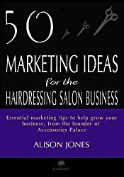 50 Marketing Ideas for the Hairdressing Salon Business