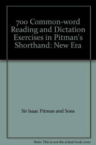 Pdf download 700 common word reading and dictation exercises in pdf download 700 common word reading and dictation exercises in pitman s shorthand new era by sir isaac pitman and sons full books fandeluxe Gallery