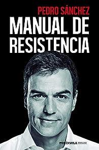 Manual de resistencia par Pedro Sánchez