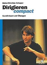 Dirigieren compact: Grundwissen und Übungen