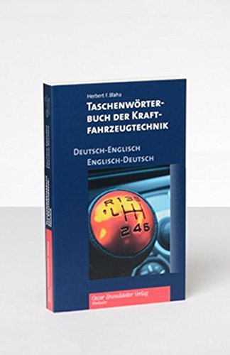 Taschenwörterbuch der Kraftfahrzeugtechnik Deutsch-Englisch/Englisch-Deutsch: Pocket Dictionary of Automotive Engineering German-English/English-German
