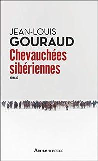Chevauchées sibériennes par Jean-Louis Gouraud