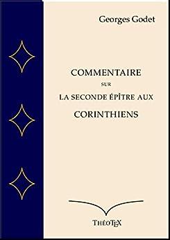 Commentaire sur la Seconde Épître aux Corinthiens par [Godet, Georges, Comtesse, Paul]