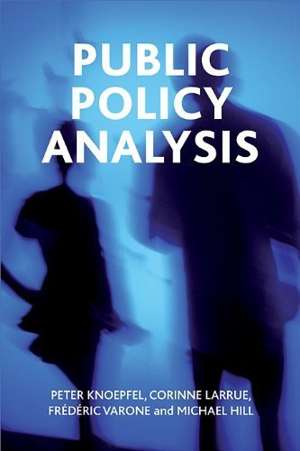 Public Policy Analysis by Peter Knoepfel (2011-03-01)