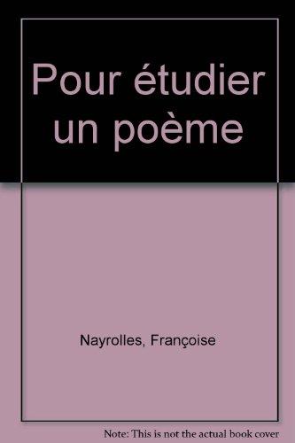 Pour étudier un poème