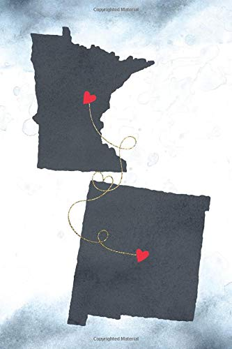 Minnesota & New Mexico: Long Distance Out of State Notebook - Blank Lines (Together Forever Never Apart US States Journals, Band 855)