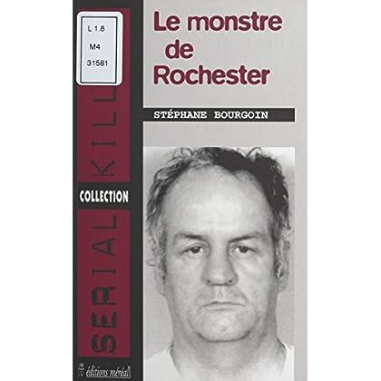 Le monstre de Rochester (Serial killers)
