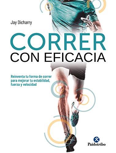 Correr con eficacia (Color) (Running) eBook: Dicharry, Jay: Amazon ...