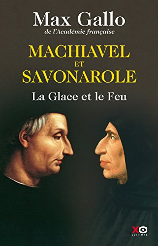 Machiavel et Savonarole (French Edition)
