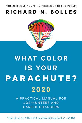 What Color Is Your Parachute? 2020: A Practical Manual for Job ...