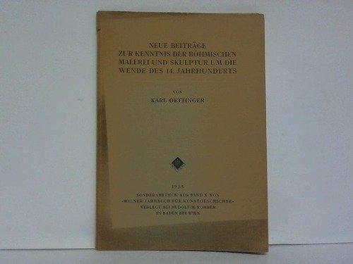 neue-beitrage-zur-kenntnis-der-bohmischen-malerei-und-skulptur-um-die-wende-des-14-jahrhunderts