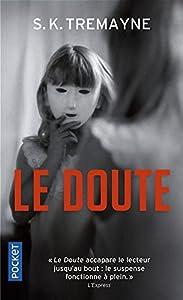 """Afficher """"Le doute"""""""