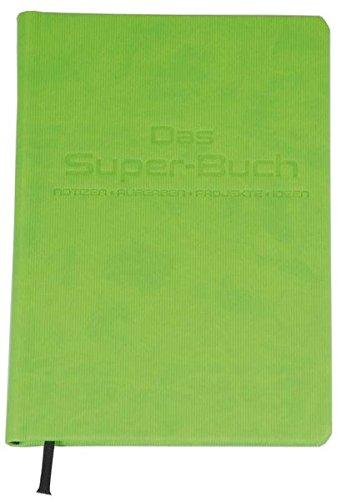 Das Super-Buch (Farbe Grün): Notizen  Aufgaben  Projekte  Ideen