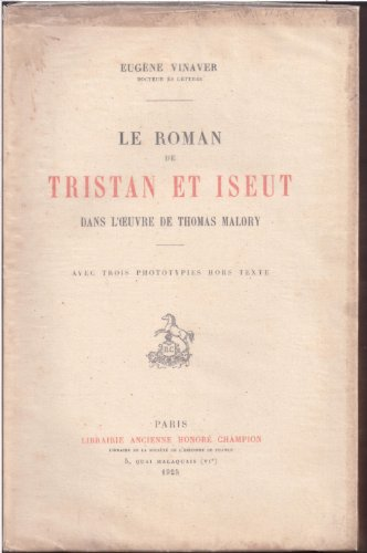 Le roman de tristan et iseut dans l'oeuvre de thomas malory.