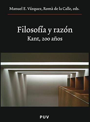 Filosofía y razón por Manuel E. Vázquez Romà de la Calle eds.