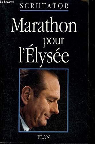 Marathon pour l'Elysée : 1er janvier-7 mai 1995 par Scrutator