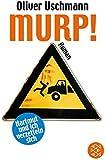 Murp!: Hartmut und ich verzetteln sich Roman