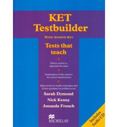 [(KET Testbuilder: Student's Book with Key)] [Author: Sarah Dymond] published on (June, 2005)