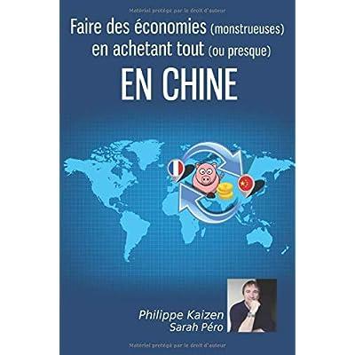 Faire des économies (monstrueuses) en achetant tout (ou presque) en CHINE
