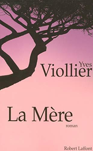 La mère par Yves VIOLLIER