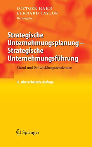 Strategische Unternehmungsplanung - Strategische Unternehmungsführung: Stand und Entwicklungstendenzen Taylor Hahn