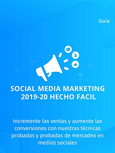 Social Media Marketing 2019-20 Hecho Facil: ¿Sigues luchando para ...