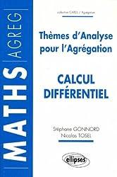Thèmes d'analyse pour l'Agrégation : Calcul différentiel