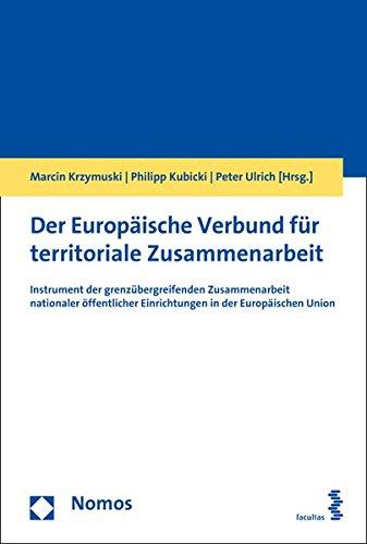 der-europaische-verbund-fur-territoriale-zusammenarbeit-instrument-der-grenzubergreifenden-zusammena