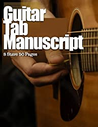 Guitar Tab Manuscript: 8 Stave 50 Pages